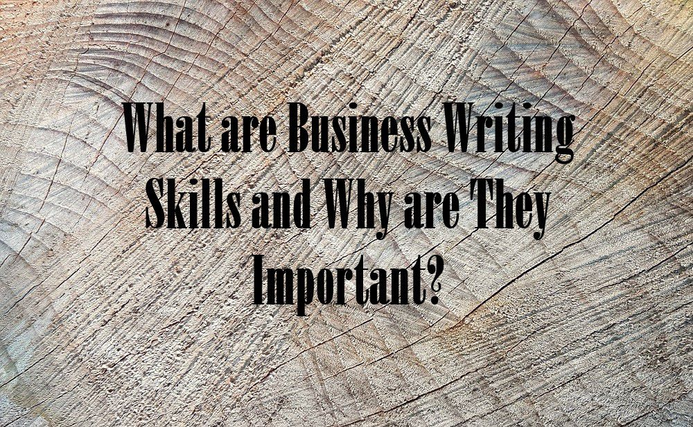 What are Business Writing Skills