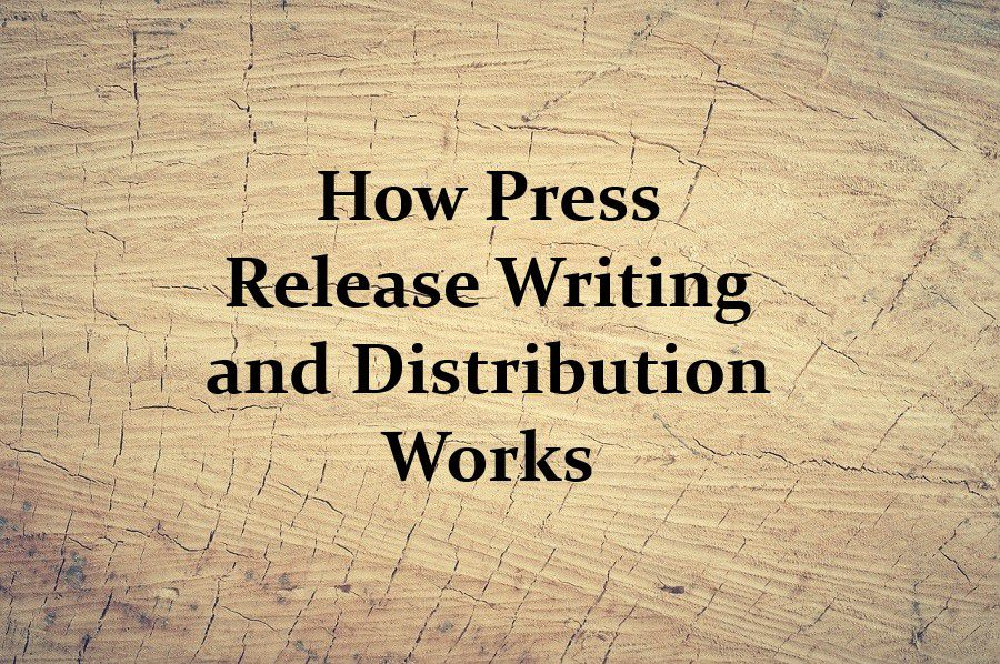 How Press Release Writing and Distribution Works